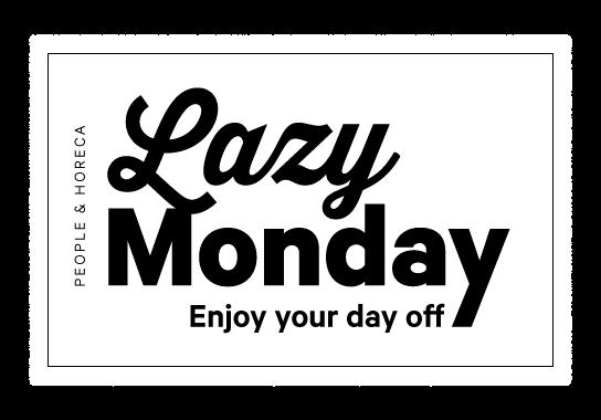 Lazy Monday